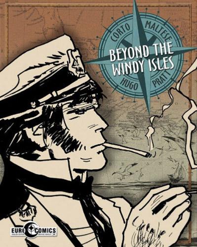 Corto Maltese - Beyond the Windy Isles