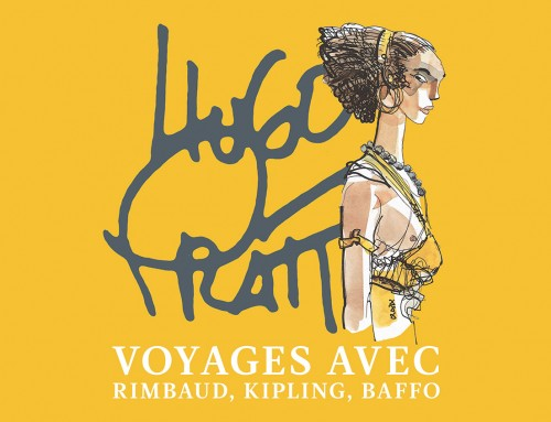 Travels with Rimbaud, Kipling, and Baffo by Hugo Pratt