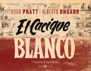 copertina del volume El Cachique Blanco del 2014