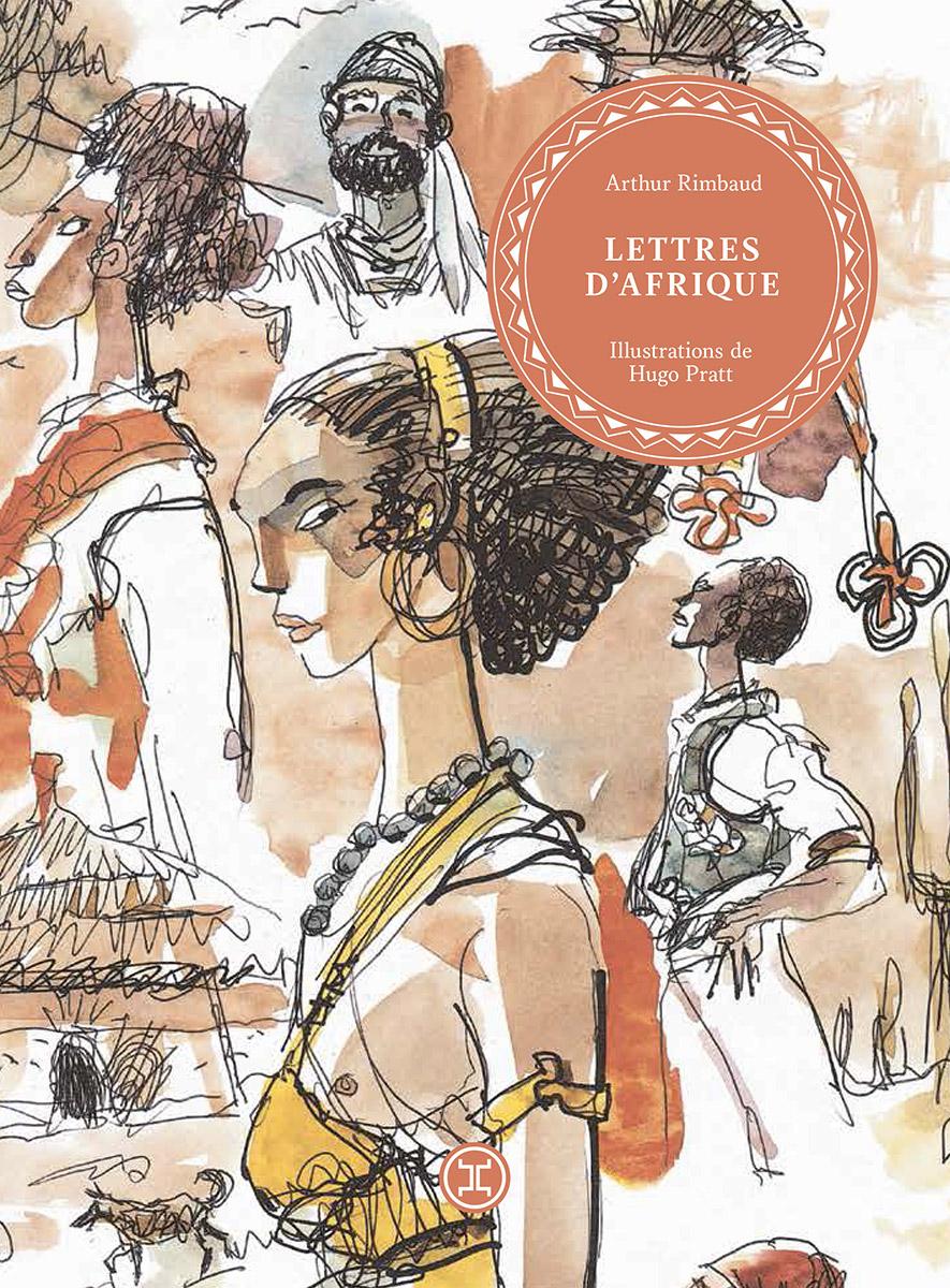 Voyages avec Rimbaud, Kipling et Baffo Hugo Pratt