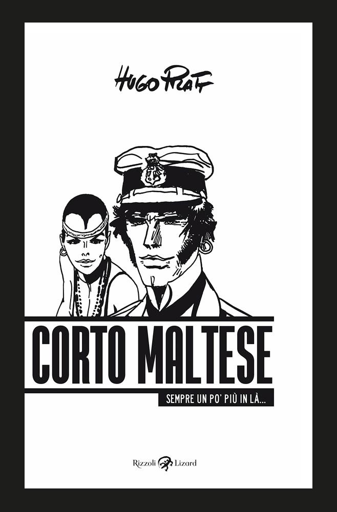 Corto Maltese 2018 UND IMMER EIN STÜCK WEITER