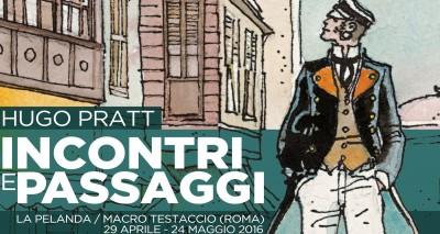 Hugo Pratt: Incontri e passaggi al Macro di Roma dal 29 aprile