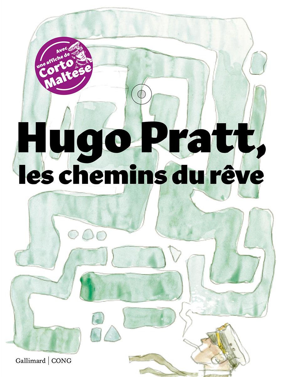 Hugo Pratt, the path of dreams