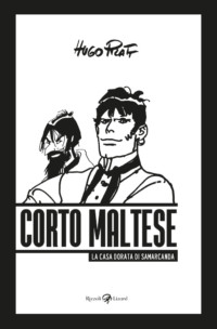 CORTO MALTESE - THE GOLDEN HOUSE OF SAMARKAND