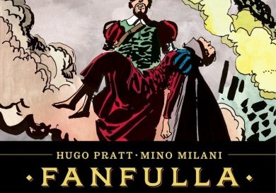 Fanfulla, by Hugo Pratt and Mino Milani (2013)