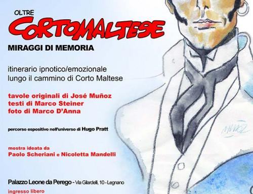 Oltre Corto Maltese – Miraggi di Memoria