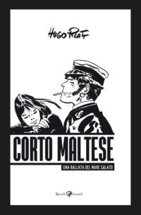 CORTO MALTESE - LA BALADA DEL MAR SALADO