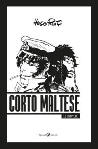 CORTO MALTESE - LES ÉTHIOPIQUES