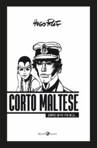 CORTO MALTESE - TOUJOURS UN PEU PLUS LOIN