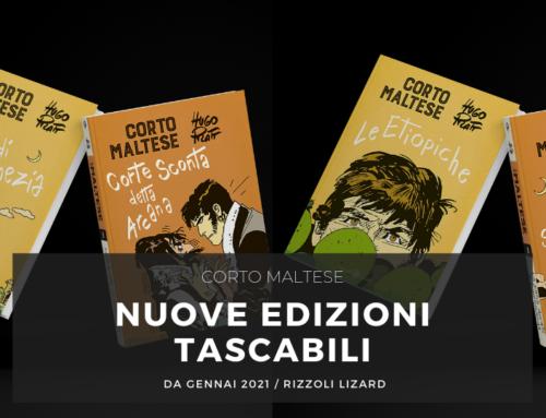 Corto Maltese, in uscita i prossimi 4 volumi delle nuove edizioni tascabili di Rizzoli-Lizard
