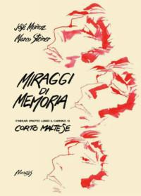 Corto Maltese Miraggi di memoria 2018